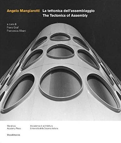 9788836632244: Angelo Mangiarotti: Thetectonics of Assembly