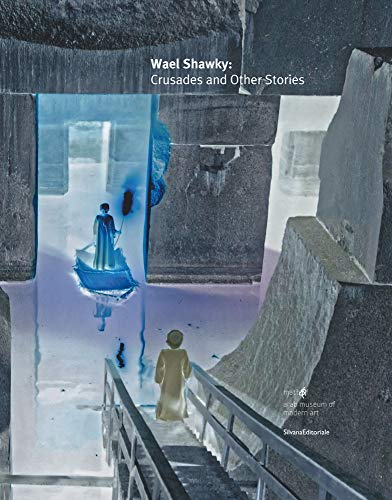 9788836632893: Wael Shawky: Crusades and Other Stories