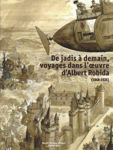 9788836633265: De jadis à demain, voyage dans l'oeuvre d'Albert Robida (1848-1926)