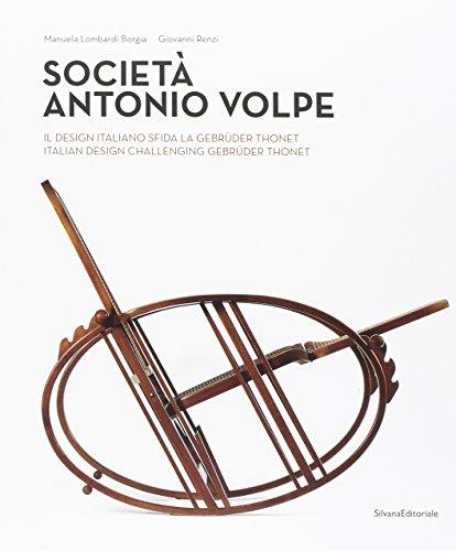 9788836634552: Societa Antonio Volpe: Italian Design Challenging Gebruder Thonet