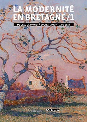 9788836635597: La modernité en Bretagne. De Claude Monet à Lucien Simon, 1870-1920 (Vol. 1)