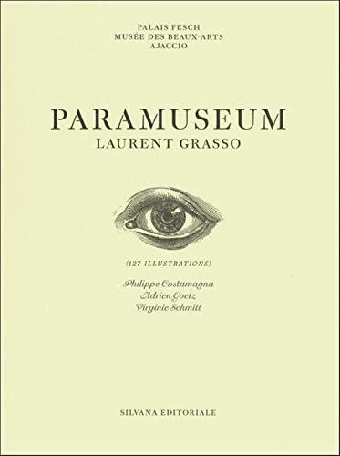 Laurent Grasso : Paramuseum: Laurent Grasso