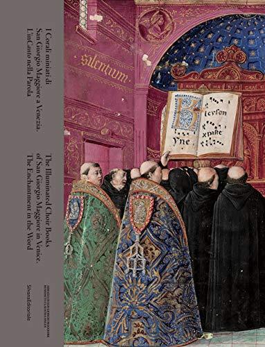9788836647736: I corali miniati di San Giorgio Maggiore a Venezia. L'inCanto nella parola. Ediz. italiana e inglese