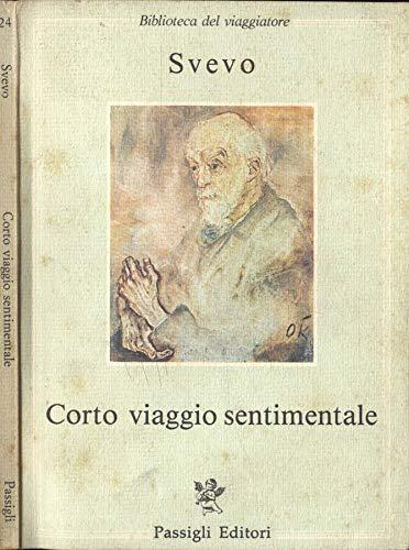 9788836801350: Corto viaggio sentimentale (Biblioteca del viaggiatore)