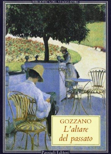 L'altare del passato-Racconti: Guido Gozzano