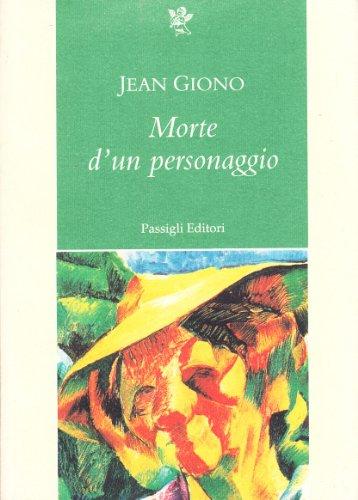 Morte d'un personaggio (9788836803798) by Jean Giono