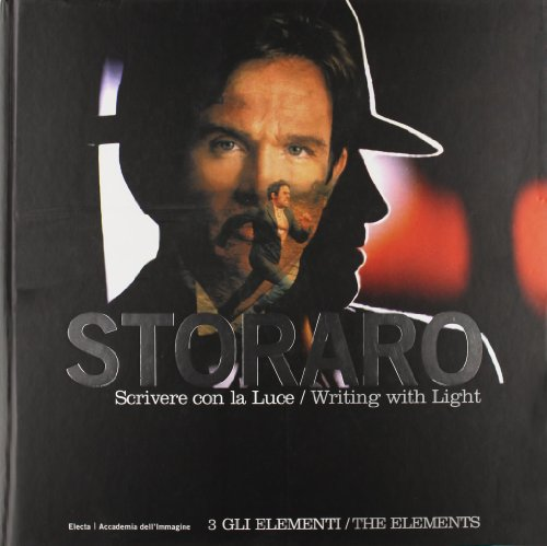 9788837022563: Storaro: The Elements (Writing With Light) (Italian Edition)