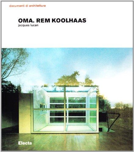 9788837024338: OMA. Rem Koolhaas. Architetture 1970-1990
