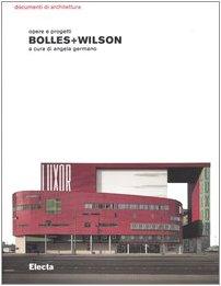 9788837024871: Bolles+Wilson. Opere e progetti (Documenti di architettura)