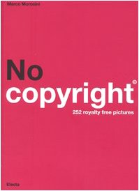 9788837031657: No copyright. 252 royalty free pictures. Ediz. italiana e inglese. Con CD-ROM