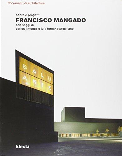 9788837031879: Francisco Mangado. Opere e progetti