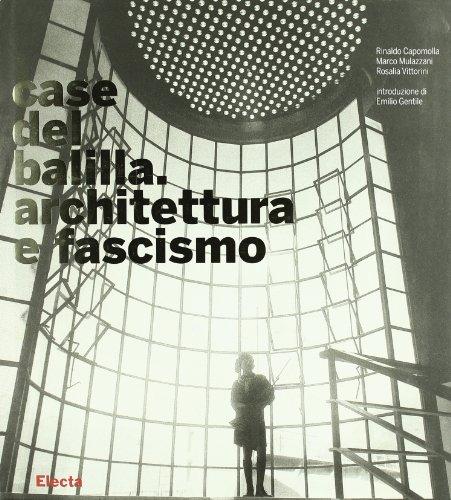 9788837036898: Case del balilla. Architettura e fascismo.