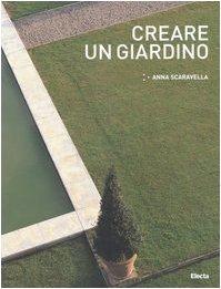 9788837040031: Creare un giardino (Arte e cultura)