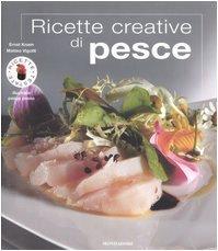 9788837040529: Ricette Creative de pesce