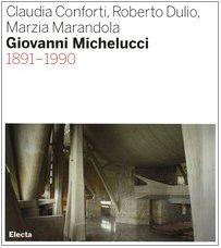 9788837040925: Giovanni Michelucci 1891-1990: 1881-1990