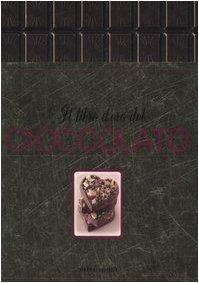 9788837040949: Il libro d'oro del cioccolato