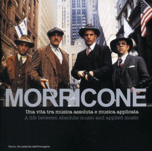 9788837041434: Morricone. Cinema e oltre-Cinema and more. Ediz. bilingue. Con CD Audio: A Life Between Absolute Music and Applied Music