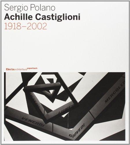 9788837042912: Achille Castiglioni. 1918-2002