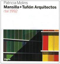 9788837043322: Mansilla + Tunon: 1990-2006 (Italian Edition)