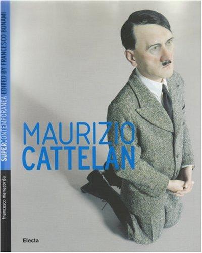 9788837043599: Maurizio Cattelan (Supercontemporanea)
