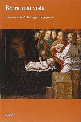 9788837043681: Due momenti di Ambrogio Bergognone. Catalogo della mostra (Milano, aprile-ottobre 2006)