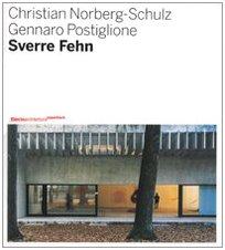 Sverre Fehn: Opera Completa (Italian Edition) (8837044755) by Christian Norberg-Schulz; Gennaro Postiglione