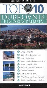 9788837046521: Dubrovnik e la costa dalmata. Ediz. illustrata (Top 10)