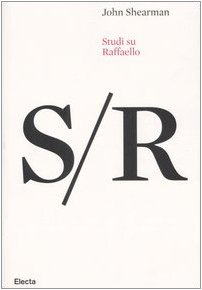 Studi su Raffaello (8837050127) by John Shearman