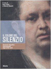Il colore del silenzio. Dizionario biografico internazionale