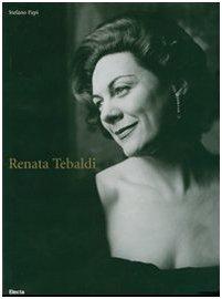 9788837053253: Renata Tebaldi. Ediz. italiana e inglese (Fotografia e spettacolo)