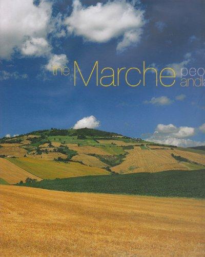 Marche People & Land: Gente E Terra: Dante Ferretti; Editor-Virginia Ponciroli