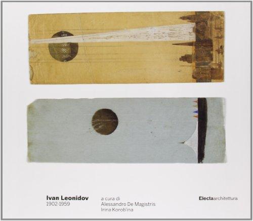 9788837057619: Ivan Leonidov: 1902-1959: (Italian Edition)