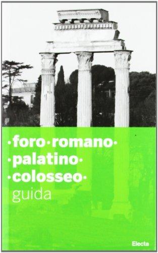FORO ROMANO / PALATINO / COLOSSEO: COSTANTINO, CLAUDIA (a cura di)