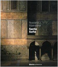 Santa Sofia: Rowland J.Mainstone