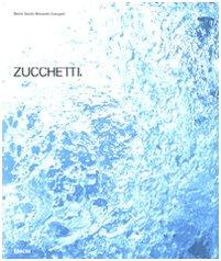 9788837062859: Zucchetti (Industria e design)