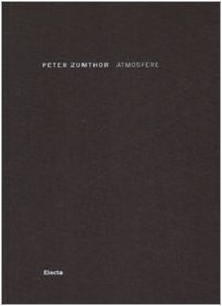 Atmosfere (8837064489) by Peter Zumthor