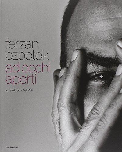 9788837068301: Ferzan Ozpetek: Ad Occhi Aperti (English and Italian Edition)