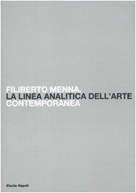 9788837075705: Filberto Menna: La Linea Analitica Dell'arte Contemporanea (Italian Edition)