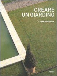 9788837076115: Creare un giardino
