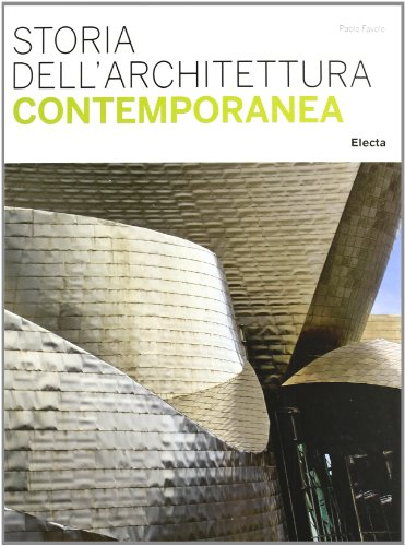 9788837079994: Storia dell'architettura contemporanea. Ediz. illustrata