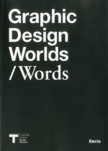 Graphic Design Worlds / Words: Giorgio Camuffo, Carlo