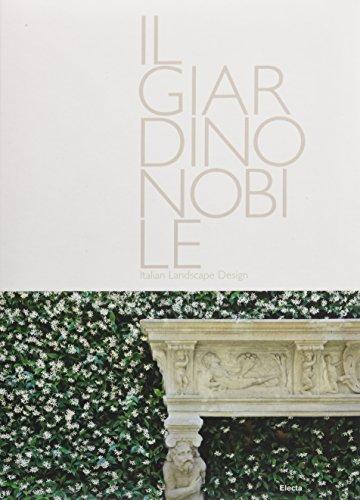 9788837085759: The Noble Garden: Italian Landscape Design