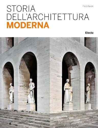 Storia dell'architettura moderna.: Favole,Paolo.