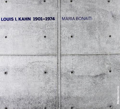Louis I. Kahn 1901-1974 (Italian Edition): Bonaiti, Maria