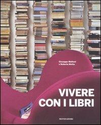 Vivere con i libri: Giuseppe Molteni, Roberta Motta, Margherita Pincioni