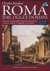 Roma ieri e oggi. Ediz. inglese