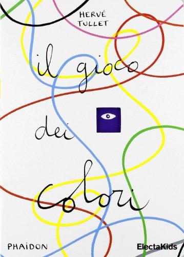 9788837091248: Il gioco dei colori (Phaidon. Electa Kids)