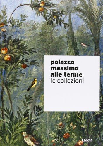 9788837094324: Palazzo Massimo alle Terme. Le collezioni (Soprintendenza archeologica di Roma)