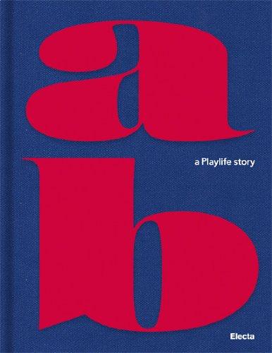 AB (Alessandro Benetton): A Playlife Story: Pollo, Paola (Editor)