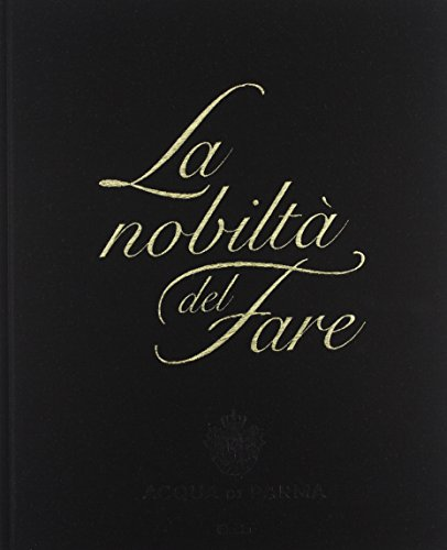 9788837095772: La Nobilta Del Fare / the Nobility of Doing